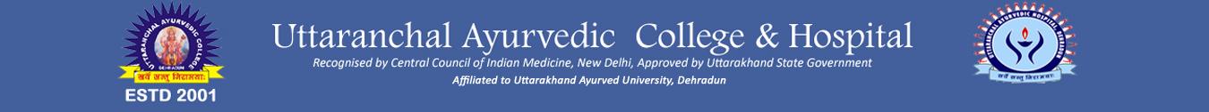 Uttaranchal Ayurvedic College & Hospital